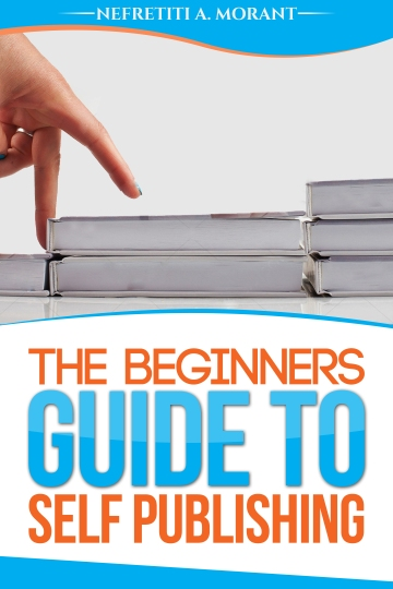 The_Beginners_Guide_To_Self_Publishing